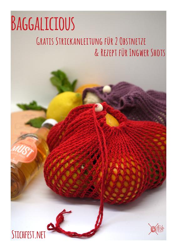 Blog Ingwer Shots selber machen - gestrickte Obstnetze Gratis Anleitung Einkaufsnetz stricken